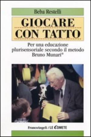 Giocare con tatto, 2002